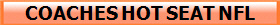 COACHES HOT SEAT NFL