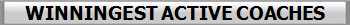 WINNINGEST ACTIVE COACHES